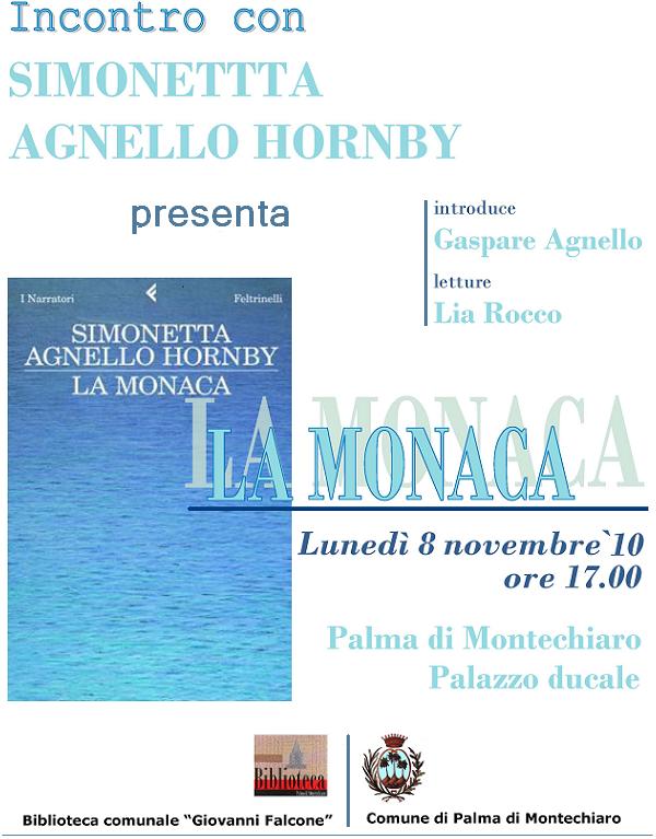 """""""La Monaca""""con Simonetta Agnello a Palma di Montechiaro (Agrigento) Lunedì 8 Novembre '10 h. 17"""