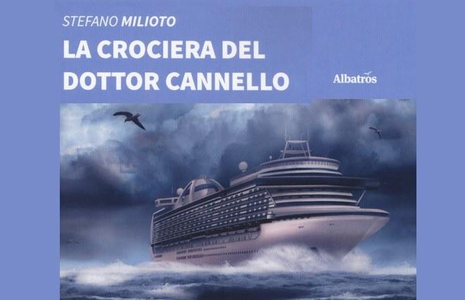 La crociera del dottor Cannello, Stefano Milioto. Recensione