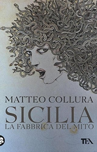 sicilia-la-fabbrica-del-mito-9788850241873-matteo-collura-libro