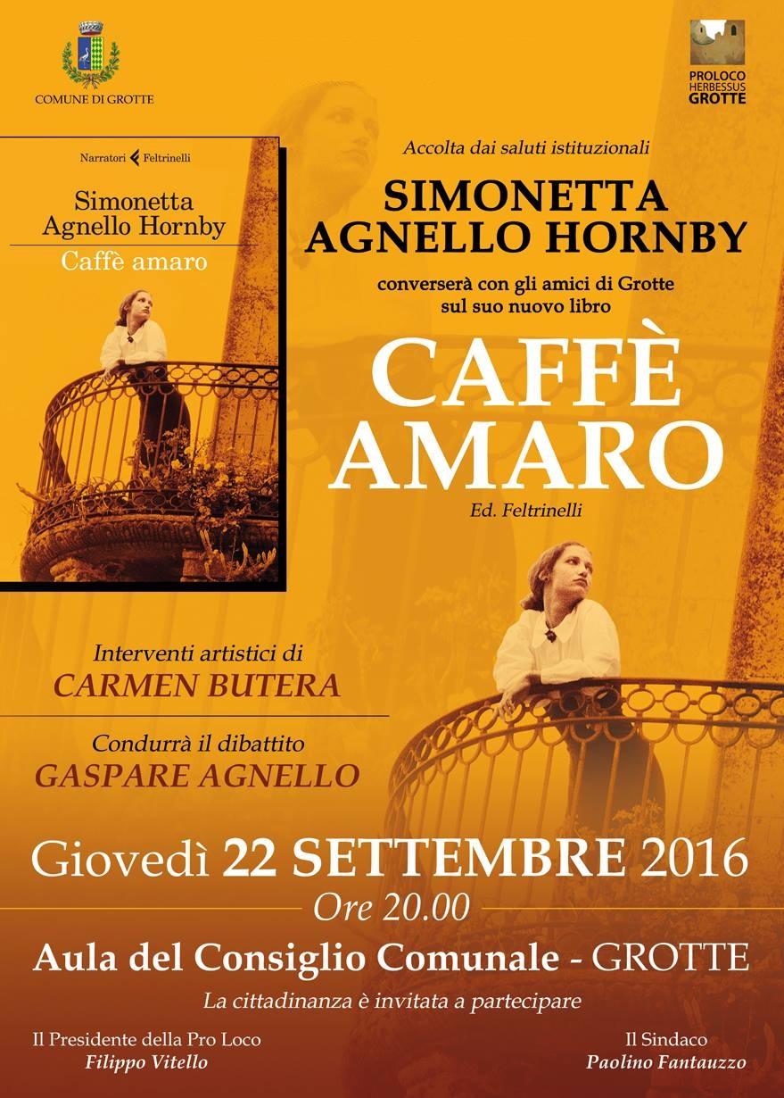 VIDEO – Simonetta Agnello Presenta Caffe Amaro a Grotte (AG)