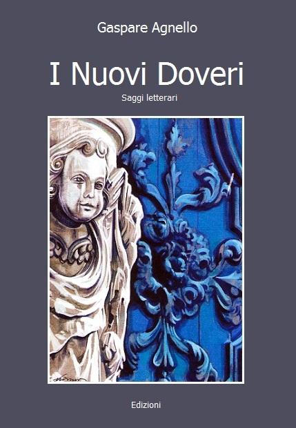 Recensione di Margherita Rimi su I Nuovi Doveri di Gaspare Agnello