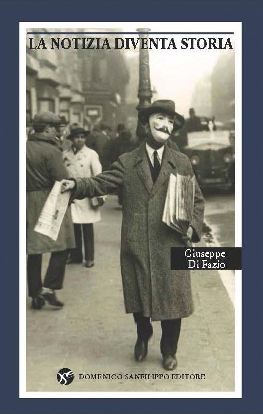 La notizia diventa storia, Giuseppe Di Fazio – Recensione