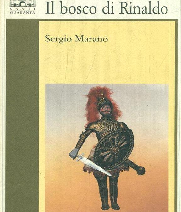 Recensione: Il bosco di Rinaldo – Sergio Marano